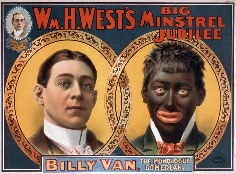 """This is a poster titled """"Wm. H. West's Big Minstrel Jubilee,"""" originally published in 1900. The poster illustrates a white man """"transforming"""" into a black man, colloquially known as donning """"black face."""" Some characters within """"The Confidence Man"""" question whether Guinea was a white man disguised as a black man simply because of the unrealistic and cartoonish (and downright racist) demeanor of white people who typically disguised themselves as African Americans."""