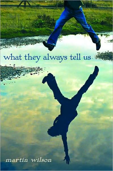 Front cover of Martin Wilson's What They Always Tell Us