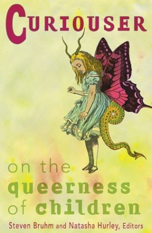 Front cover of Steven Bruhm's and Natasha Hurley's Curiouser: On the Queerness of Children