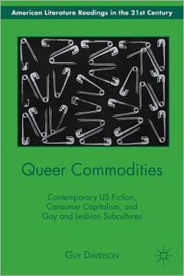 Front cover of Guy Davidson's Queer Commodities