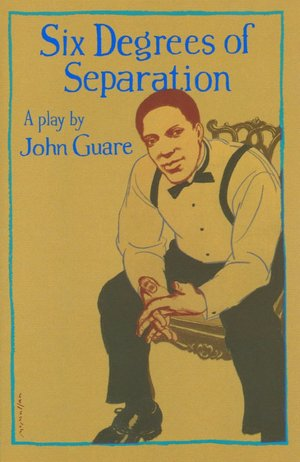 John Guares Six Degrees Of Separation And The Postmodern Schizophrenic