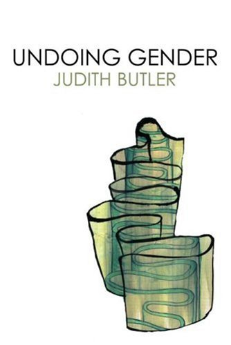 Front cover of Judith Butler's Undoing Gender (2004)