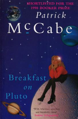 Front cover of Patrick McCabe's Breakfast on Pluto (1998)