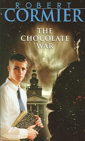 Front cover of Robert Cormier's The Chocolate War