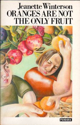 Front cover of Jeanette Winterson's Oranges Are Not the Only Fruit (1985)
