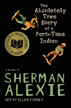 Front cover of Sherman Alexie's The Absolutely True Diary of a Part-Time Indian (2007)