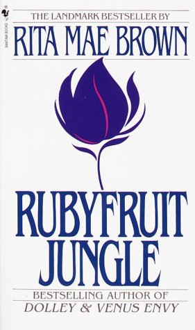 Front cover of Rita Mae Brown's Rubyfruit Jungle