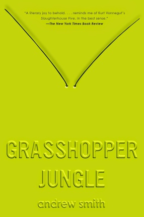 Front cover of Andrew Smith's [Grasshopper Jungle]