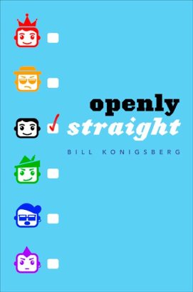 Front cover of Bill Konigsberg's Openly Straight